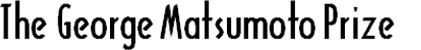 160607_George Matsumo Prize 2